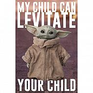 Star Wars Póster The Mandalorian My Child can Levitate your child 61 x 91 cm (Ref. 376)